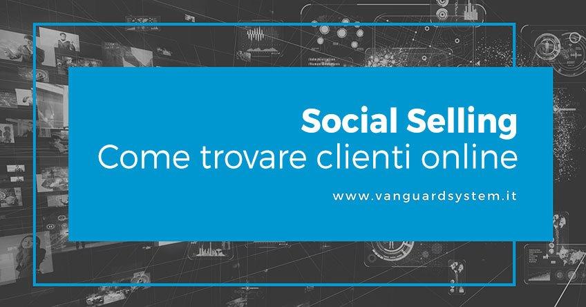 social selling come trovare clienti online