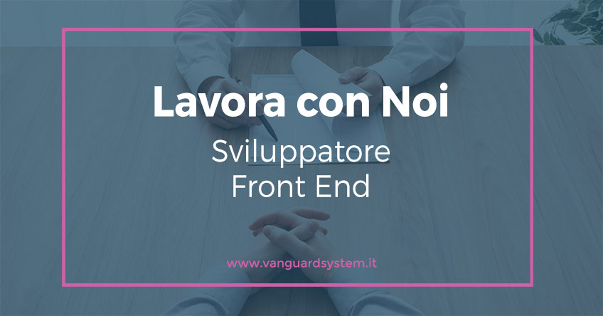 Offerta lavoro sviluppatore front end