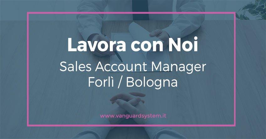 Offerta di lavoro Sales Account Manager Forlì Bologna